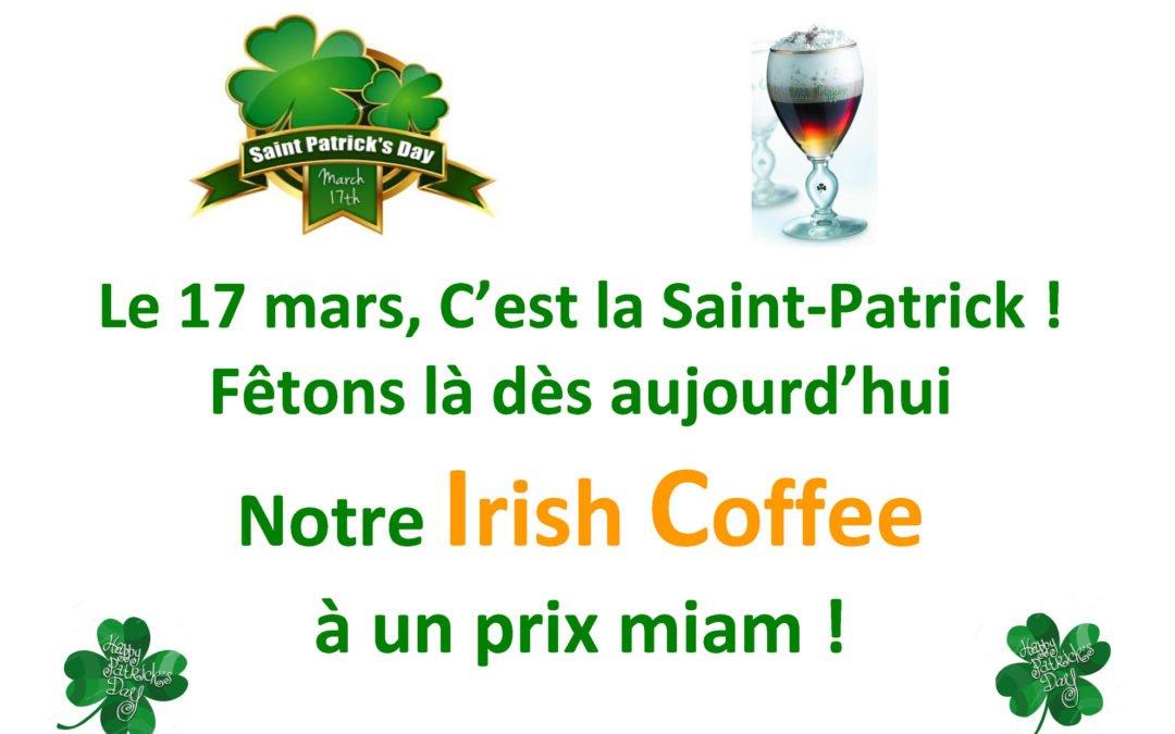 Un Irish Coffee pour la Saint-Patrick, ça vous dit ?